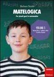 Matelogica - Volume 5  - Libro