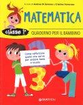 Matematica - Classe 1 - Quaderno per il Bambino - Libro