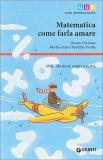 Matematica come Farla Amare - Libro