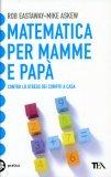 Matematica per Mamme e Papà  - Libro