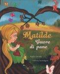 Matilde Cuore di Pane — Libro
