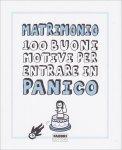 Matrimonio - 100 Buoni Motivi per Entrare in Panico - Libro