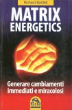 Matrix Energetics  - Libro