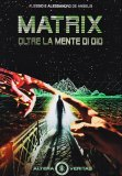 Matrix - Oltre la Mente di Dio  - Libro