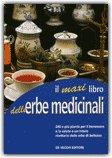 Il Maxi Libro delle Erbe Medicinali
