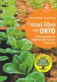 Il Maxi Libro dell'Orto - Tecniche di Buon Raccolto