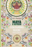 Maya e Aztechi - Colouring Book - Libro