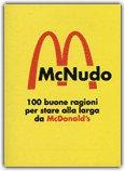 MC NUDO 100 buone ragioni per stare alla larga da McDonald's