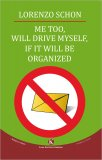 Me Too, Will Drive Myself, If It Will Be Organized - Libro