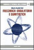 Meccanica Ondulatoria e Quantistica