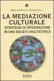 La Mediazione Culturale — Libro