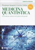 Medicina Quantistica - Libro