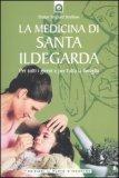 La Medicina di Santa Ildegarda — Libro