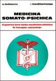 Medicina Somato-Psichica  - Libro