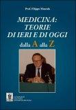 Medicina: Teorie di Ieri e di Oggi