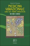 Medicina Vibrazionale - Libro