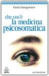 Che Cos'è la Medicina Psicosomatica
