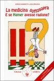 La medicina sottosopra. E se Hamer avesse ragione? — Libro
