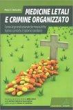 Medicine Letali e Crimine Organizzato - Libro