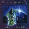 Medicine Woman 4 - Prophecy 2012  - CD