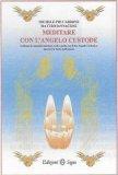 Meditare con l'Angelo Custode — Libro
