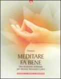 Meditare fa Bene — Libro