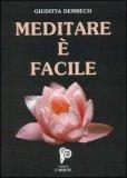 Meditare è Facile + CD — Libro