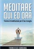 Meditare Qui ed Ora - Libro