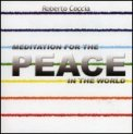 Meditation for the Peace in the World  - CD