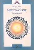 Meditazione - Teoria e Pratica — Libro