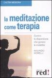 La Meditazione Come Terapia — Libro