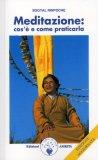 Meditazione: Cos'è e Come Praticarla  - Libro