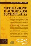 Meditazione e Autoipnosi Contemplativa + CD Audio