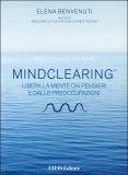 Meditazione guidata - MindClearing ® - Libro + CD Audio