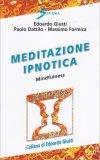 Meditazione Ipnotica - Mindfulness - Libro