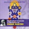 Meditazione Universale e Cabalistica sul Padre Nostro  - CD