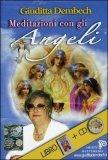 Meditazioni con gli Angeli + CD — Libro