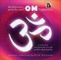 Meditazioni e Pratiche con l'OM secondo Yogananda - CD Audio