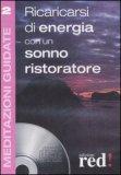 Meditazioni Guidate 2 - Ricaricarsi di Energia con un Sonno Ristoratore