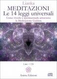 Meditazioni - Le 14 Leggi Universali - Libro + 2 CD Audio