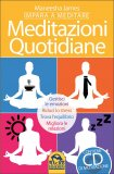 Impara a Meditare: Meditazioni Quotidiane - Libro + CD Audio
