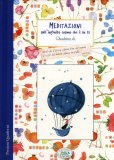 Meditazioni sull'Infinito Cosmo che è in Te - Qauderno  - Libro