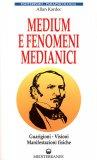 Medium e Fenomeni Medianici