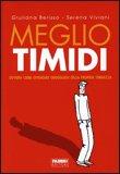 Meglio Timidi