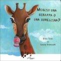 Meglio una Giraffa o una Sorellina? - Libro