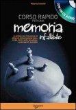 Corso Rapido per Sviluppare una Memoria Infalllibile + CD Audio - Libro