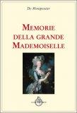 Memorie della Grande Mademoiselle — Libro