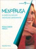 Menopausa - La medicina Naturale nell'Età del Cambiamento — Libro