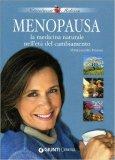 Menopausa - La medicina Naturale nell'Età del Cambiamento