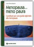 Menopausa...Meno Paura